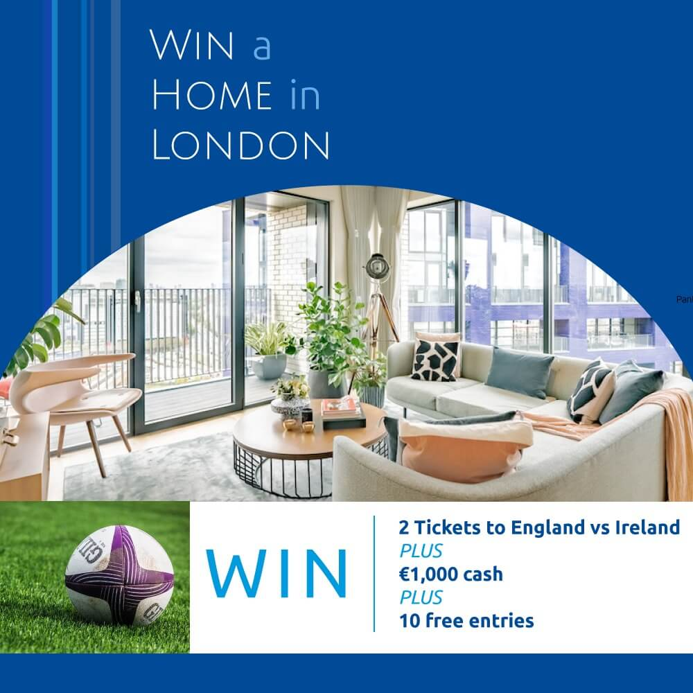 Win 6 Nations Tickets Win a Home in London Bonus Draw